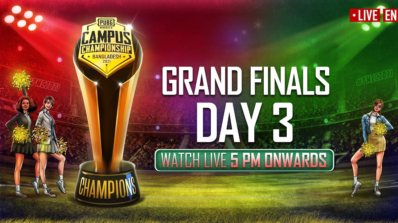 [EN] PMCC 2021 – Bangladesh   Grand Finals – Day 3   PUBG MOBILE CAMPUS CHAMPIONSHIP by PUBG MOBILE Esports